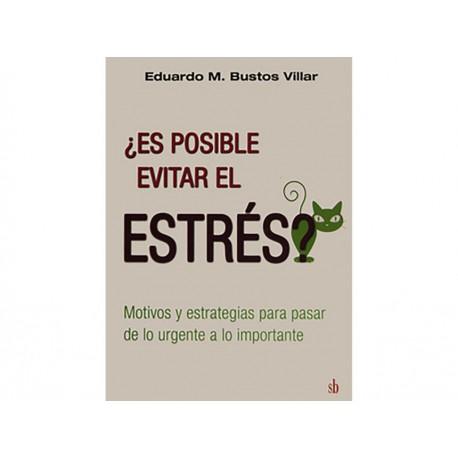 ¿Es Posible Evitar el Estrés? - Envío Gratuito