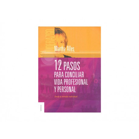 Doce Pasos para Conciliar Vida Profesional y Personal - Envío Gratuito