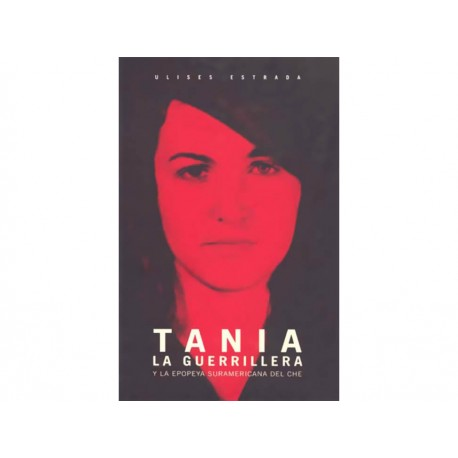 Tania la Guerrillera - Envío Gratuito