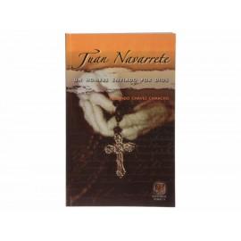 Juan Navarrete un hombre enviado por dios Porrúa - Envío Gratuito