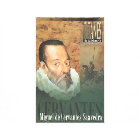 Miguel de Cervantes Saavedra - Envío Gratuito