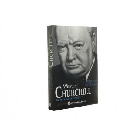 Winston Churchill Un Luchador Incansable - Envío Gratuito