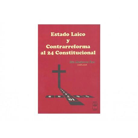 Estado Laico y Contrarreforma Al 24 Constitucional - Envío Gratuito
