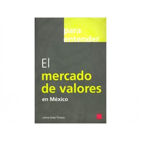 Para Entender el Mercado de Valores en México - Envío Gratuito