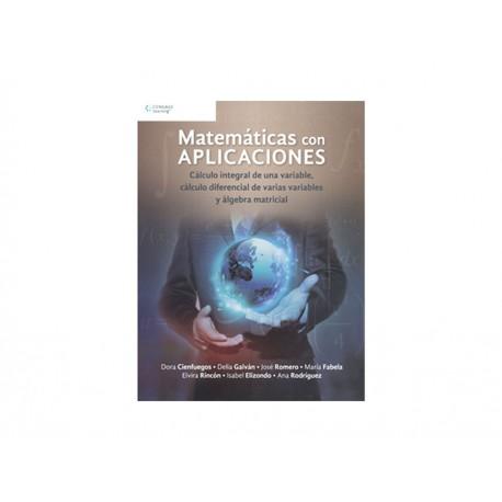 Matemáticas con Aplicaciónes Cálculo Integral de Una Variable Cálculo Diferencial de Varias Variables y Algebra Matricial - Enví