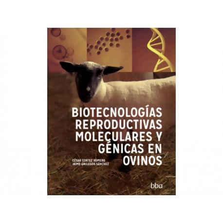 Biotecnologías Reproductivas Moleculares y Génicas en Ovinos - Envío Gratuito