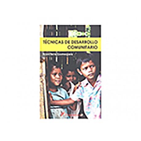 Técnicas de Desarrollo Comunitario - Envío Gratuito
