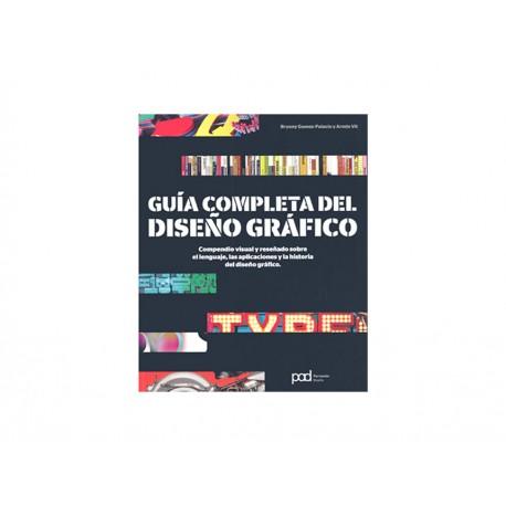 Guía Completa del Diseño Gráfico - Envío Gratuito