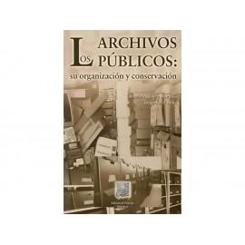 Los Archivos Públicos su Organización y Conservación - Envío Gratuito