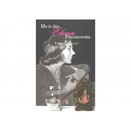 Me Lo Dijo Elena Poniatowska - Envío Gratuito