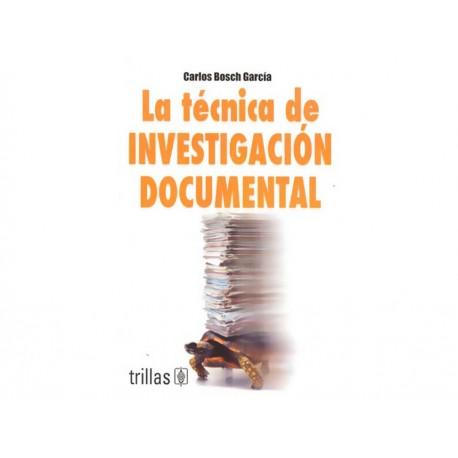 La Técnica de Investigación Documental - Envío Gratuito