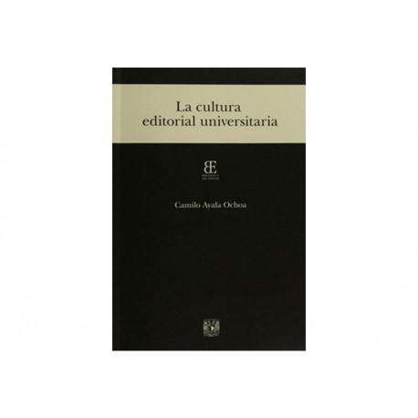 La Cultura Editorial Universitaria - Envío Gratuito