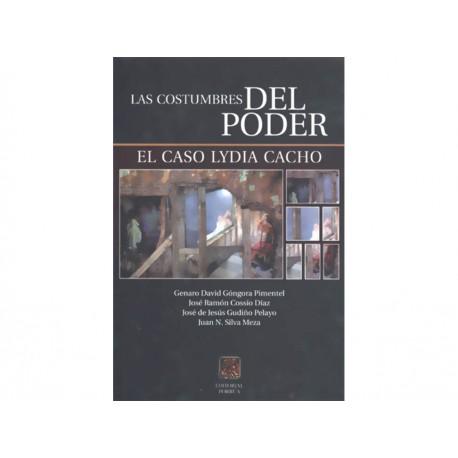Las Costumbres del Poder El Caso Lydia Cacho - Envío Gratuito