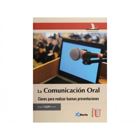 La Comunicación Oral - Envío Gratuito