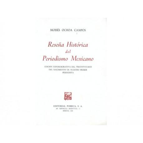 Reseña Histórica del Periodismo Mexicano - Envío Gratuito