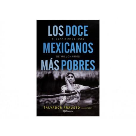 Los Doce Mexicanos más Pobres - Envío Gratuito