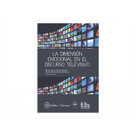La Dimensión Emocional en El Discurso Televisivo - Envío Gratuito