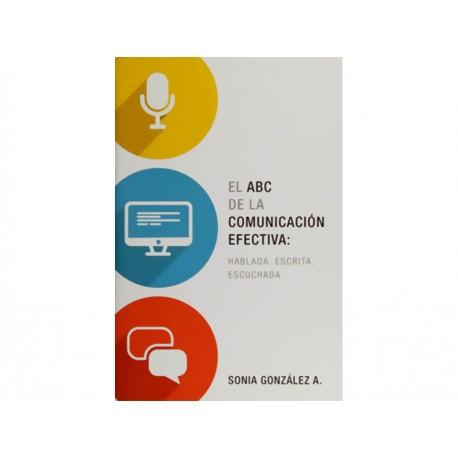 El Abc de la Comunicación Efectiva: Hablada, Escrita, Escuchada - Envío Gratuito