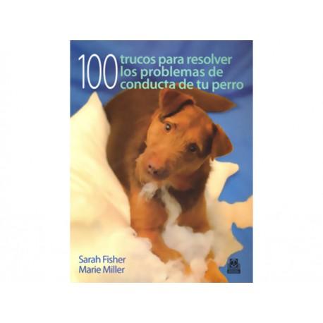100 Trucos para Resolver los Problemas Conducta de Perro - Envío Gratuito