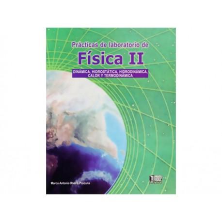 Practicas de Laboratorio de Física 2 Dinámica Hidrostática Hidrodinámica Calor y Termodinámica - Envío Gratuito