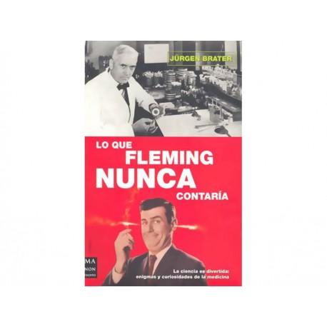 Lo Que Fleming Nunca Contaria - Envío Gratuito