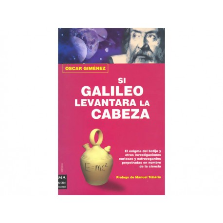 Si Galileo Levantara la Cabeza - Envío Gratuito