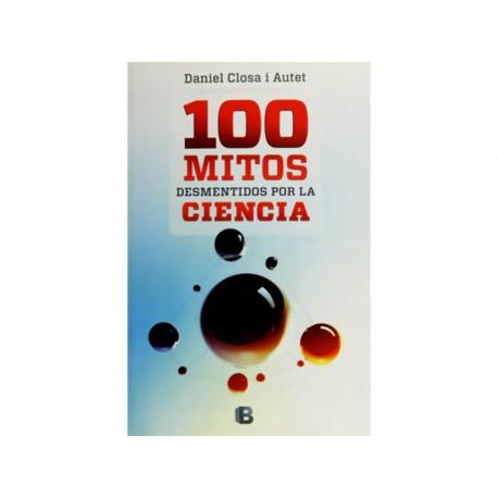100 Mitos Desmentidos por la Ciencia - Envío Gratuito