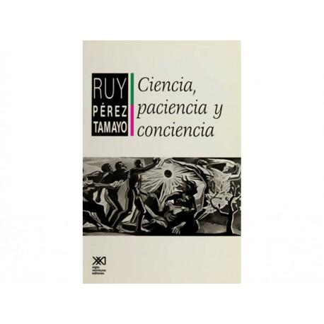 Ciencia Paciencia y Conciencia - Envío Gratuito