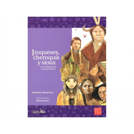 Iroqueses Cheroquis y Sioux - Envío Gratuito