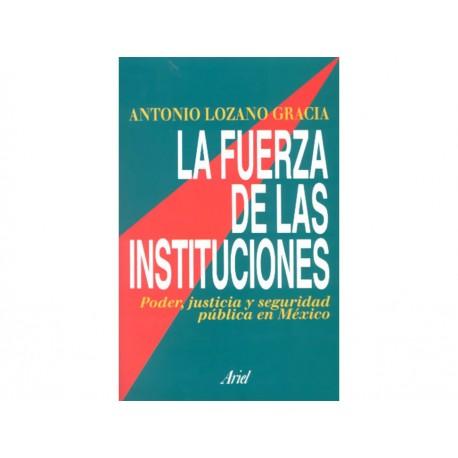 La Fuerza de las Instituciones - Envío Gratuito