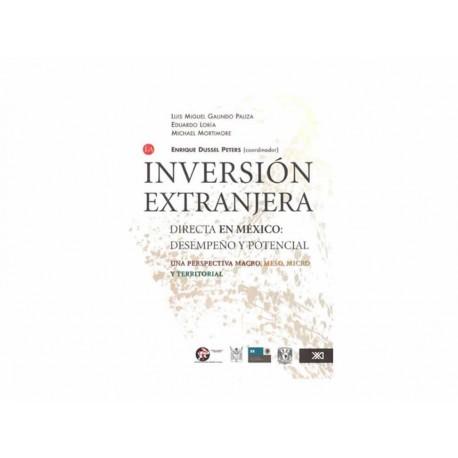 Inversión Extranjera Directa en México Desempeño y Potencial - Envío Gratuito