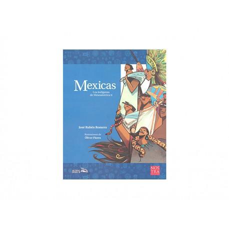 Mexicas Los Indígenas de Mesoamérica 2 - Envío Gratuito