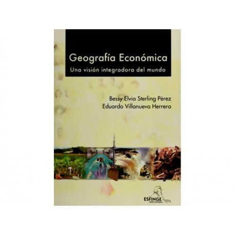 Geografía Económica una Visión Integradora del Mundo - Envío Gratuito