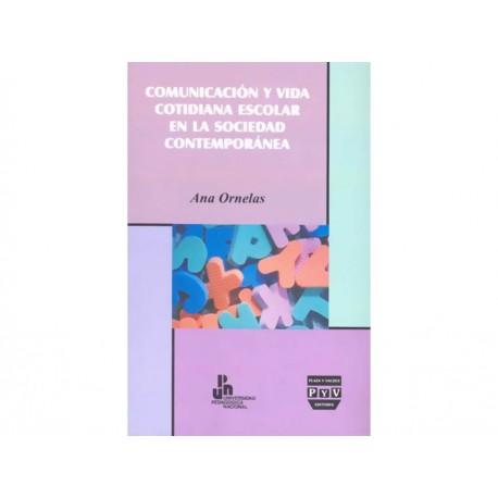 Comunicación y Vida Cotidiana Escolar en la Sociedad Contemporánea - Envío Gratuito