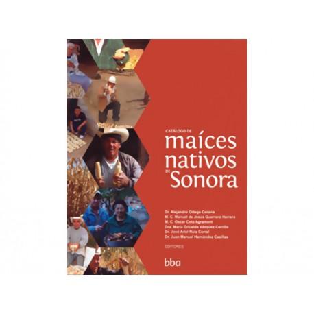 Catálogo de Maices Nativos de Sonora - Envío Gratuito