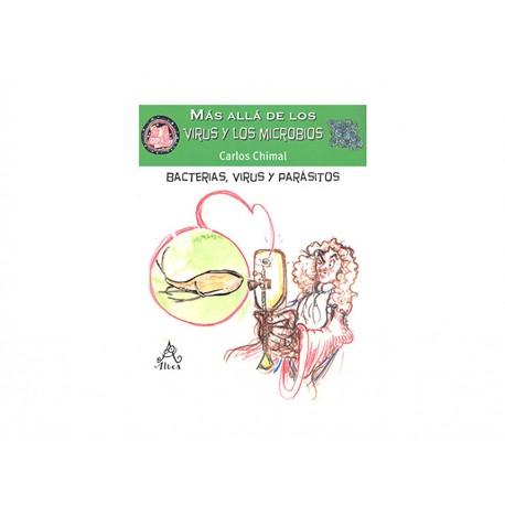 Mas Allá De Los Virus Y Los Microbios Bacterias Virus Y - Envío Gratuito
