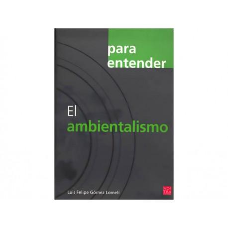 Para Entender El Ambientalismo - Envío Gratuito