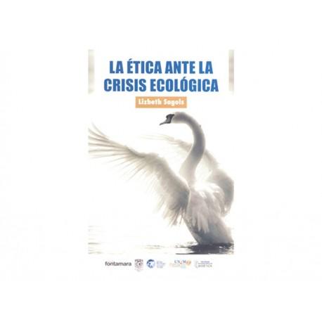 Ética Ante la Crisis Ecológica - Envío Gratuito