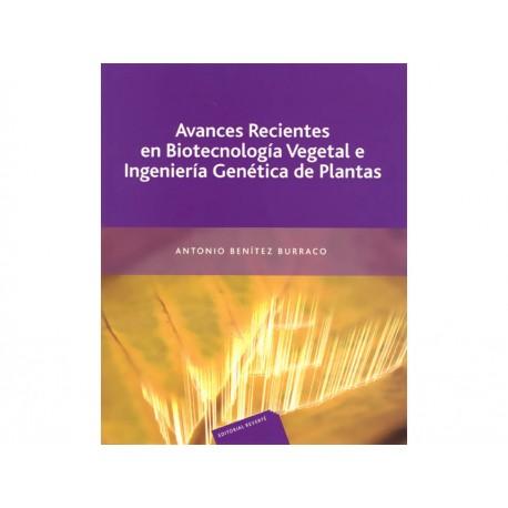 Avances Recientes en Biotecnología Vegetal e Ingenieria Genética de Plantas - Envío Gratuito