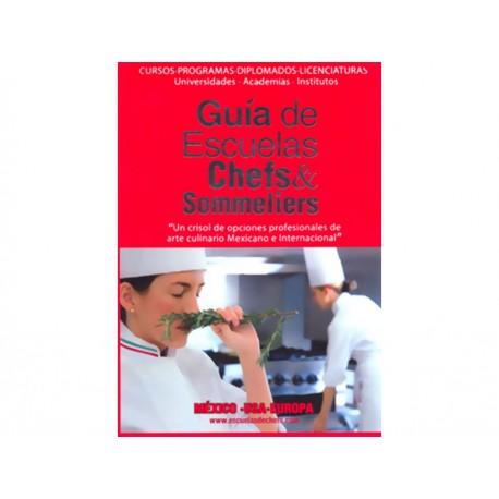Guía de Escuelas Chefs and Sommeliers - Envío Gratuito