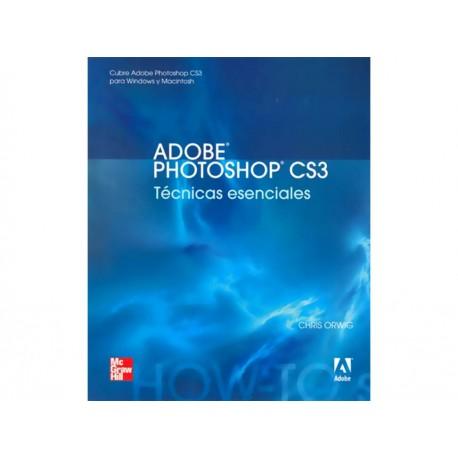 Adobe Photoshop CS3 Técnicas Esenciales - Envío Gratuito