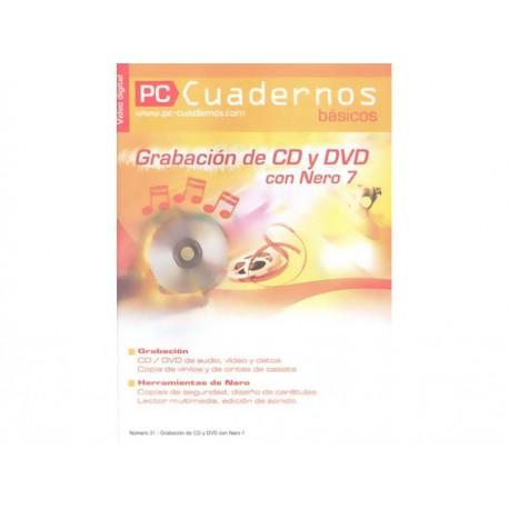 Grabación de Cd Y Dvd Con Nero 7 Pc Cuadernos Básicos No 31 - Envío Gratuito
