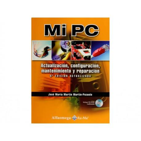 Mi PC: Actualización, Configuración, Mantenimiento y Reparación con CD - Envío Gratuito