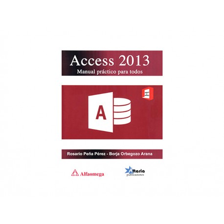 Access 2013 Manual Práctico para Todos - Envío Gratuito