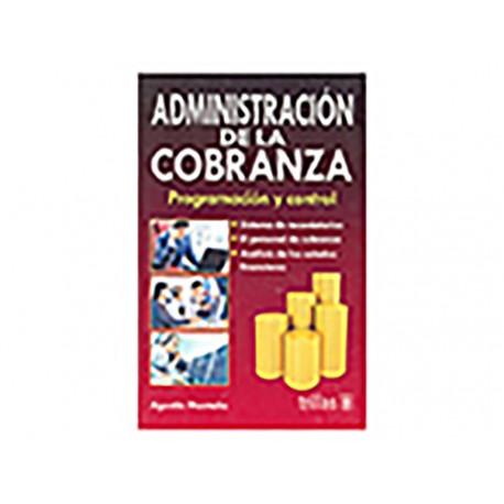 Administración de La Cobranza Programación y Cont. - Envío Gratuito