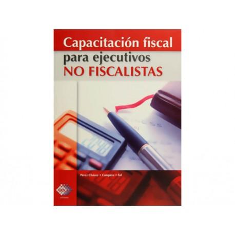 Capacitación Fiscal para Ejecutivos no Fiscalistas - Envío Gratuito