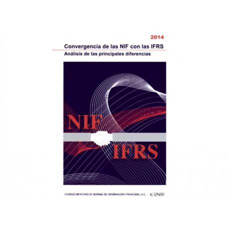 Convergencia de las Nif con las Ifrs 2014 Análisis de las Principales Diferencias - Envío Gratuito