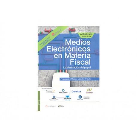 MEDIOS ELECTRONICOS EN MATERIA FISC - Envío Gratuito