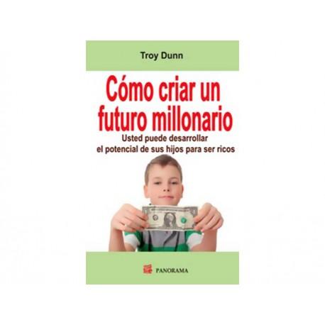 Como Criar Un Futuro Millonario - Envío Gratuito