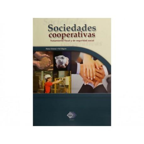 Sociedades Cooperativas: Tratamiento Fiscal y de Seguridad Social - Envío Gratuito